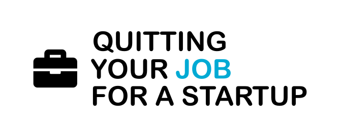 Why I Quit My Job For A Startup