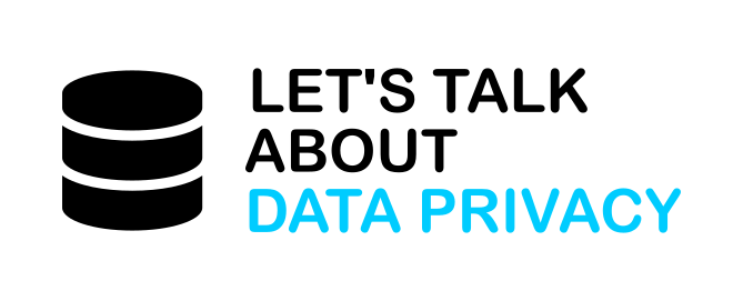 Let's talk about data privacy