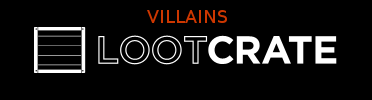 Loot Crate July 2014 Unboxing - Villains
