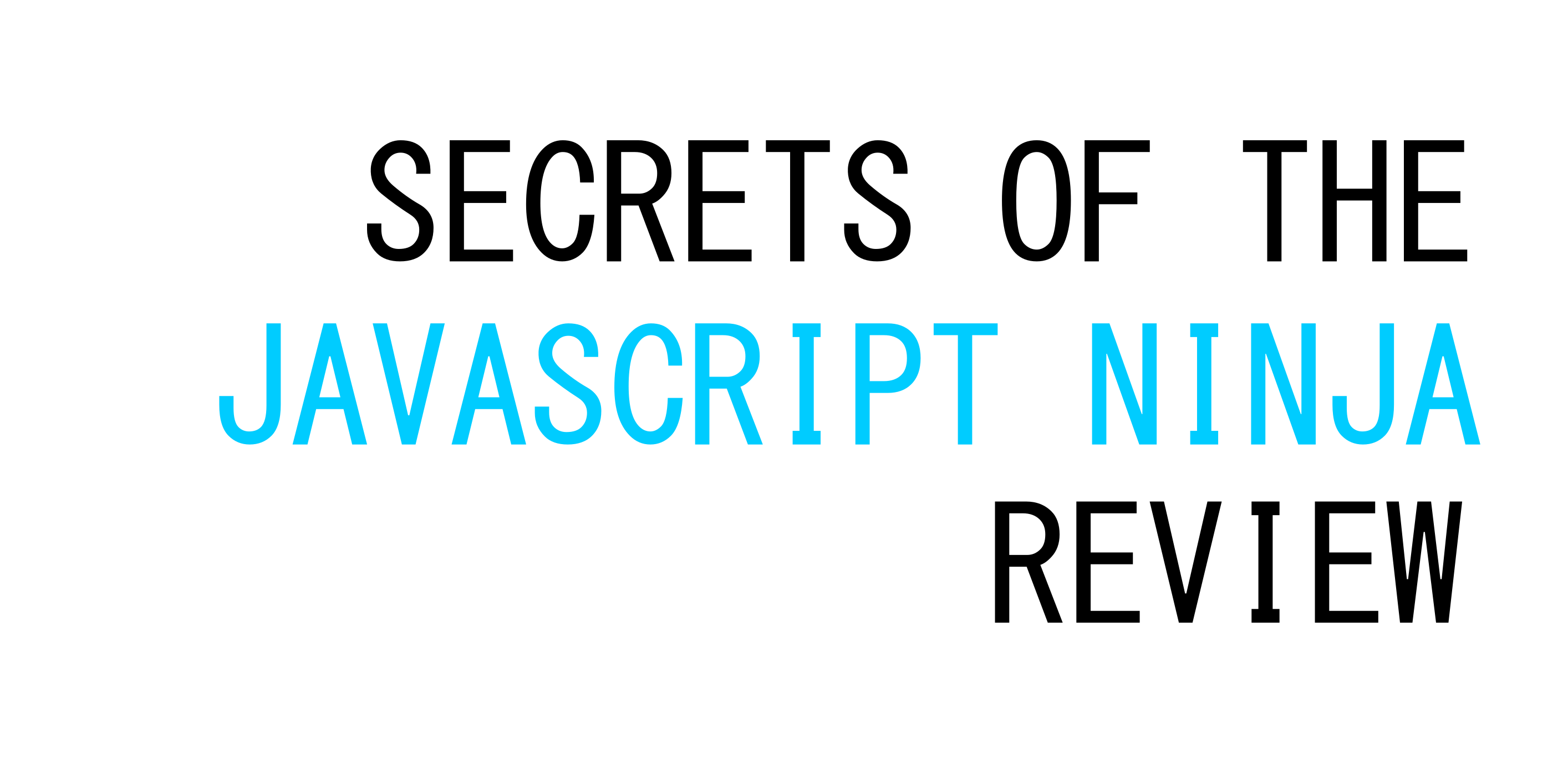 'Secrets Of The Javascript Ninja' Review