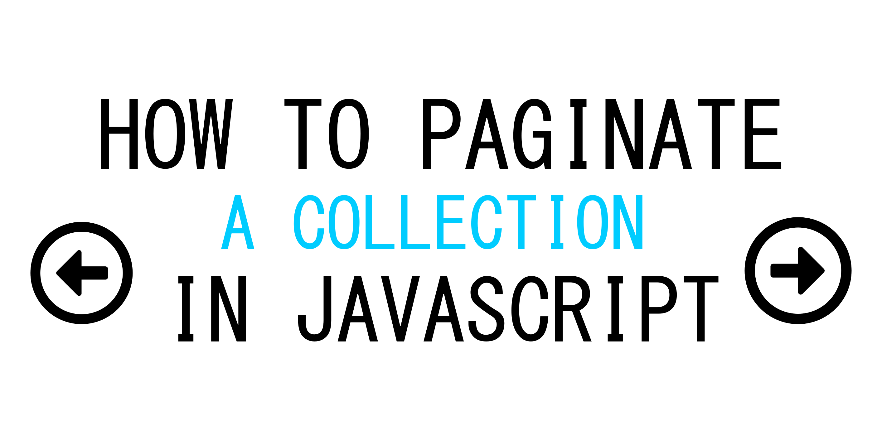 How To Paginate Through A Collection In Javascript