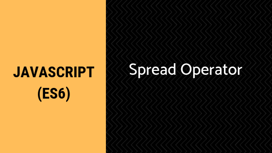How the Spread operator works in ES6