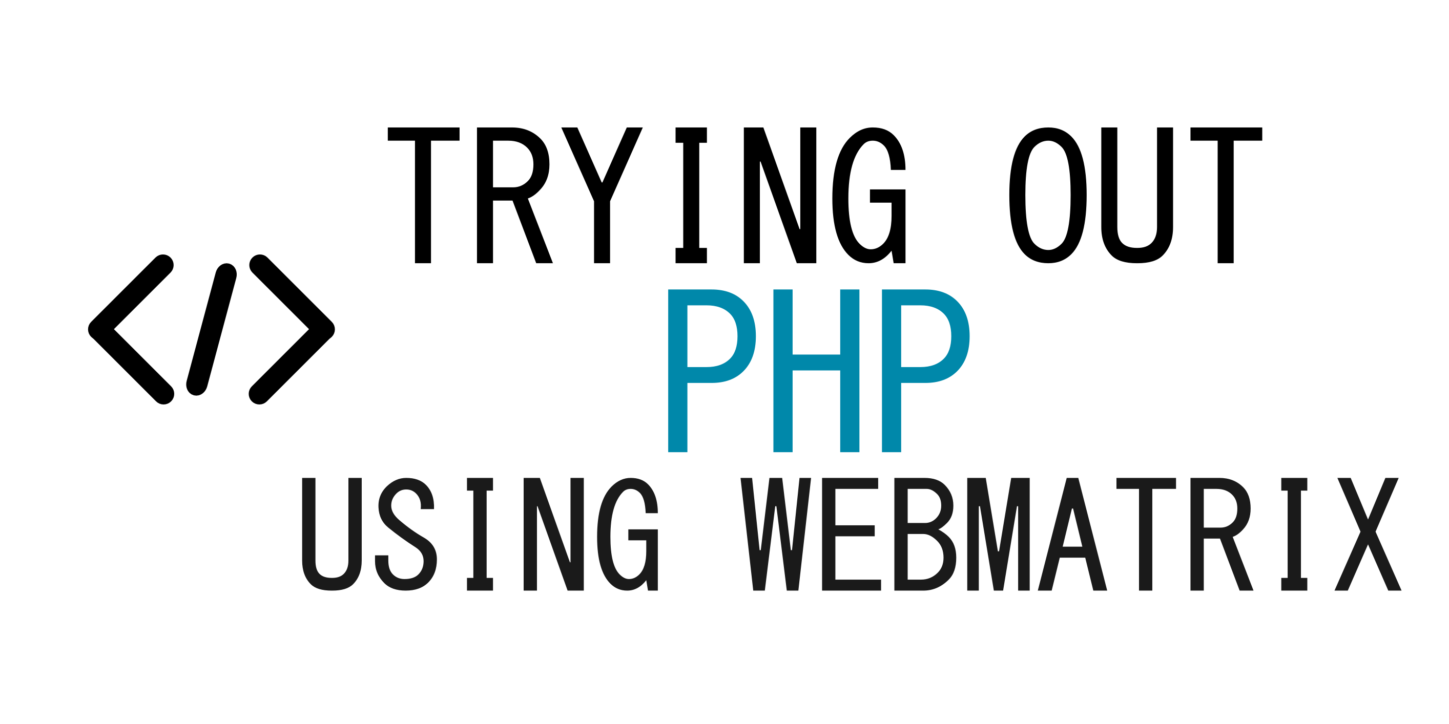 Trying Out PHP Using WebMatrix