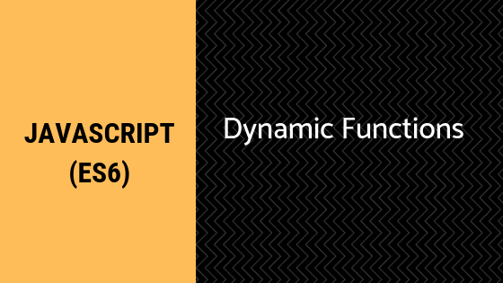 Creating functions dynamically with JavaScript